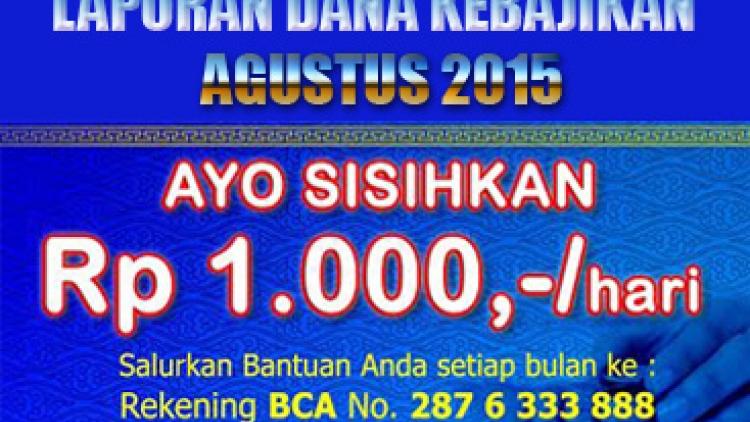 Pengumpulan Dana Kebajikan bulan Agustus 2015